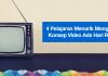4 Pelajaran Menarik Mengenai Konsep Video Ads Hari Raya