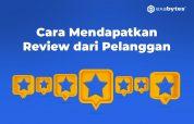 Cara Mendapatkan Review Positif Dari Pelanggan