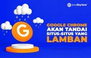 Google Chrome Tandai Situs Lamban