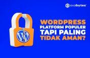 Wordpress platform tidak aman