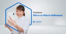 Perbedaan Micro vs Macro Influencer
