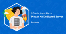 8 Tanda Pindah Ke Dedicated Server