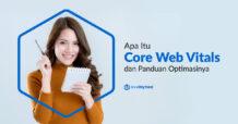 Apa Itu Core Web Vitals dan Cara Optimasinya