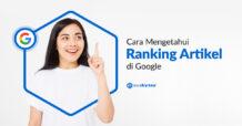 Cara Mengetahui Ranking Artikel di Google