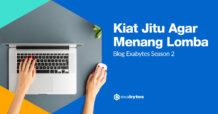 Kiat Jitu Menang Lomba Blog Exabytes Season 2