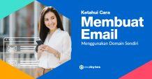 Cara Membuat Email dengan Domain