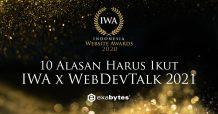 Alasan Harus Ikut IWA x WebDevTalk