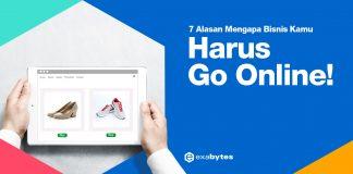 Alasan Bisnis Harus Go Online