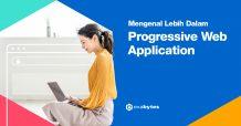 Mengenal Progressive Web Application