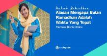 Alasan Memulai Bisnis Online di Bulan Ramadhan adalah Waktu yang Tepat