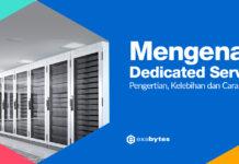 Mengenal Dedicated Server