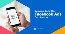Mengenal Jenis Iklan Facebook Ads